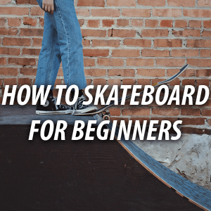 how to skate for beginners