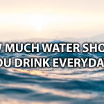 how much water should you drink everyday